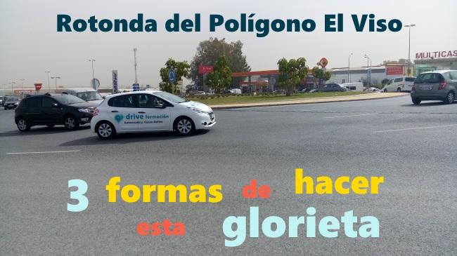 Hacer la rotonda del viso en Málaga de 3 formas