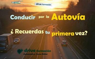 Conducir por la Autovía y hacer la incorporación sin miedo